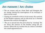 arc runners arc chutes