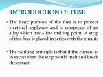 introduction of fuse