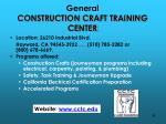 general construction craft training center