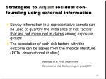 strategies to adjust residual con founding using external information