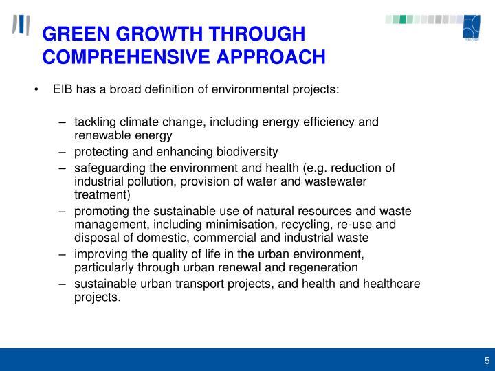 GREEN GROWTH THROUGH COMPREHENSIVE APPROACH