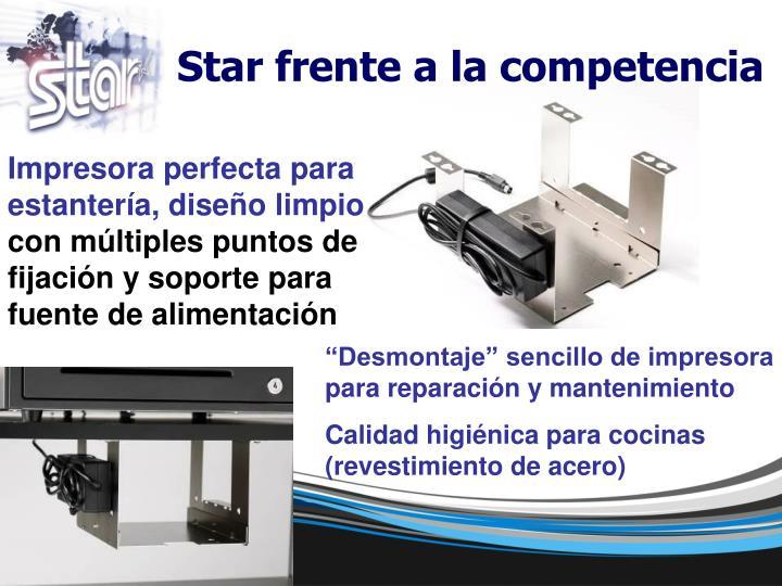 Star frente a la competencia