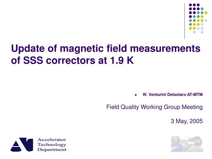 Update of magnetic field measurements of sss correctors at 1 9 k