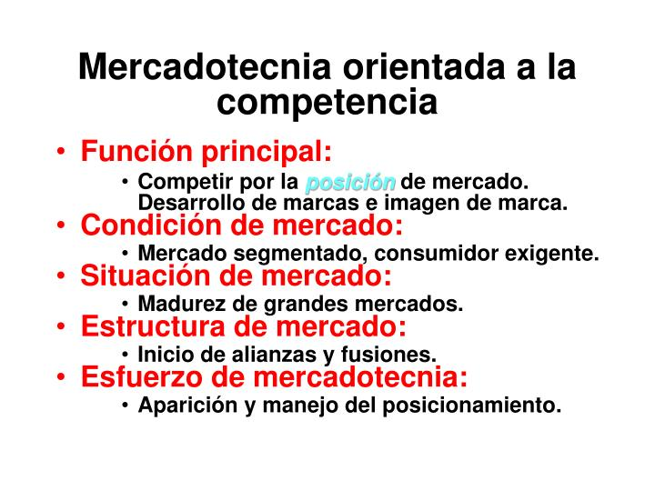 Mercadotecnia orientada a la competencia