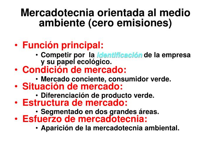 Mercadotecnia orientada al medio ambiente (cero emisiones)