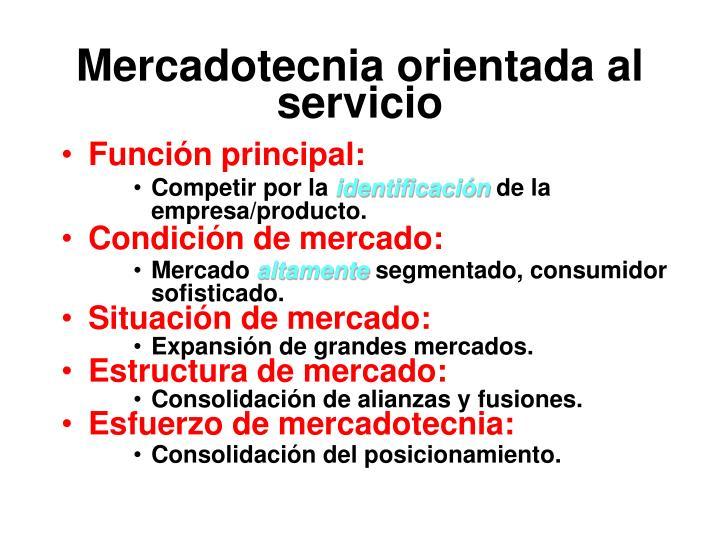 Mercadotecnia orientada al servicio