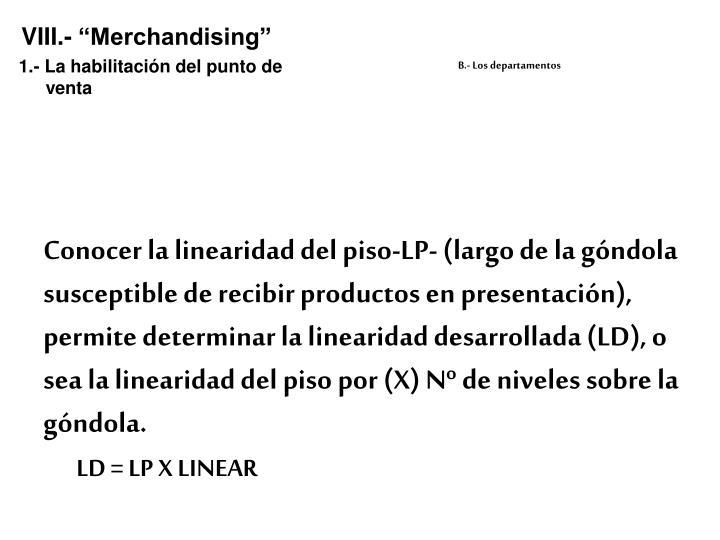 """VIII.- """"Merchandising"""""""
