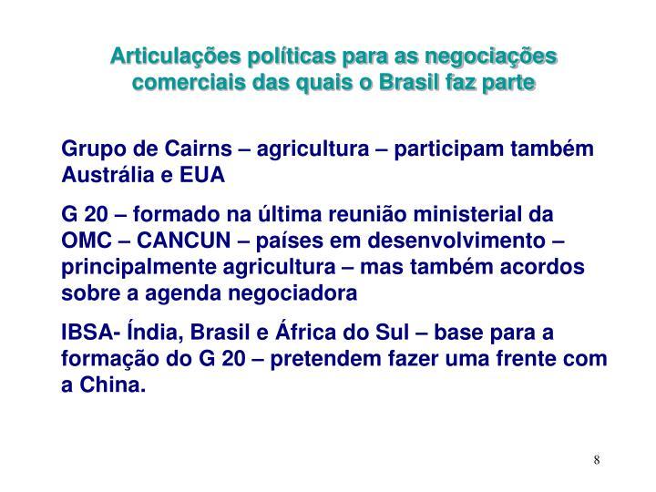 Articulações políticas para as negociações comerciais das quais o Brasil faz parte