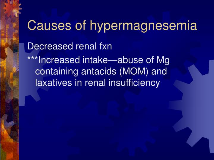 Causes of hypermagnesemia