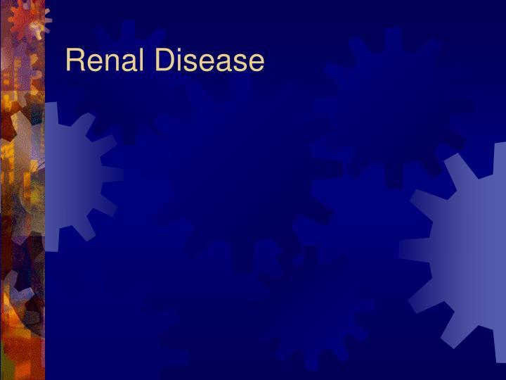 Renal Disease