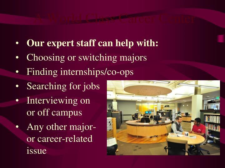 A World Class Career Center