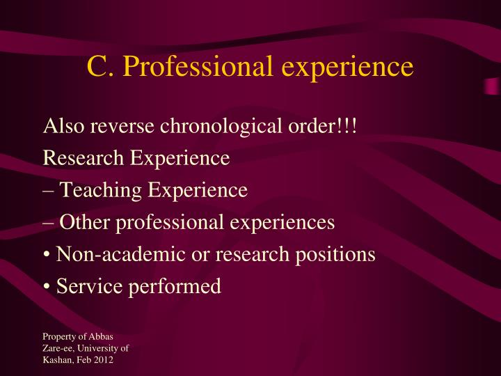 C. Professional experience
