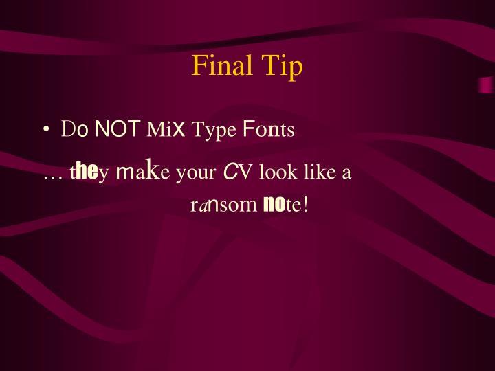 Final Tip