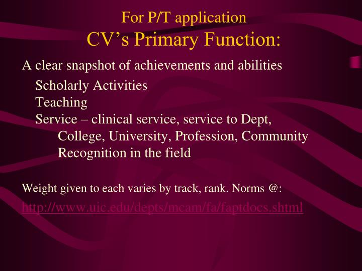 For P/T application
