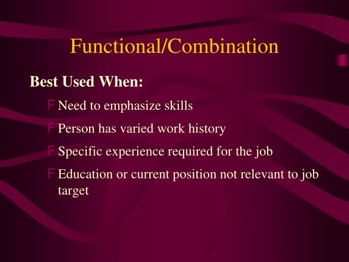 Functional/Combination