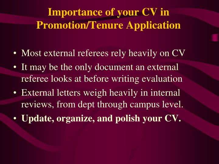 Importance of your CV in Promotion/Tenure Application