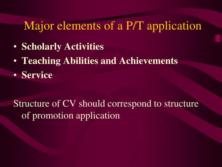 Major elements of a P/T application