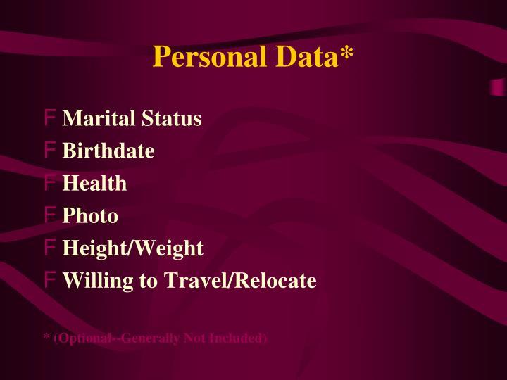 Personal Data*