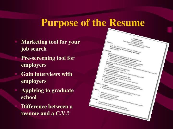 Purpose of the Resume