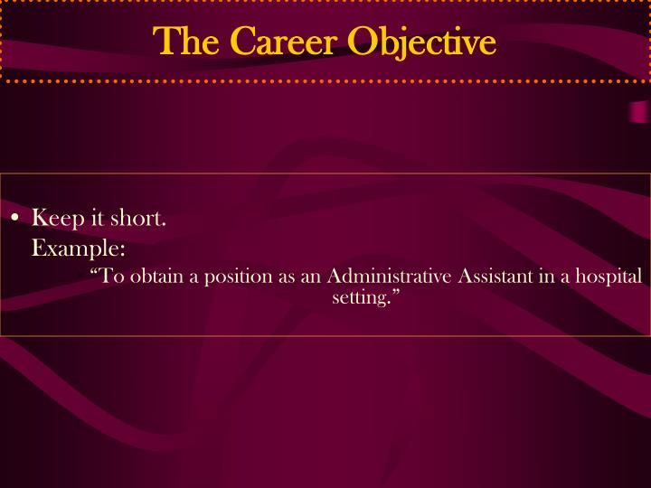 The Career Objective