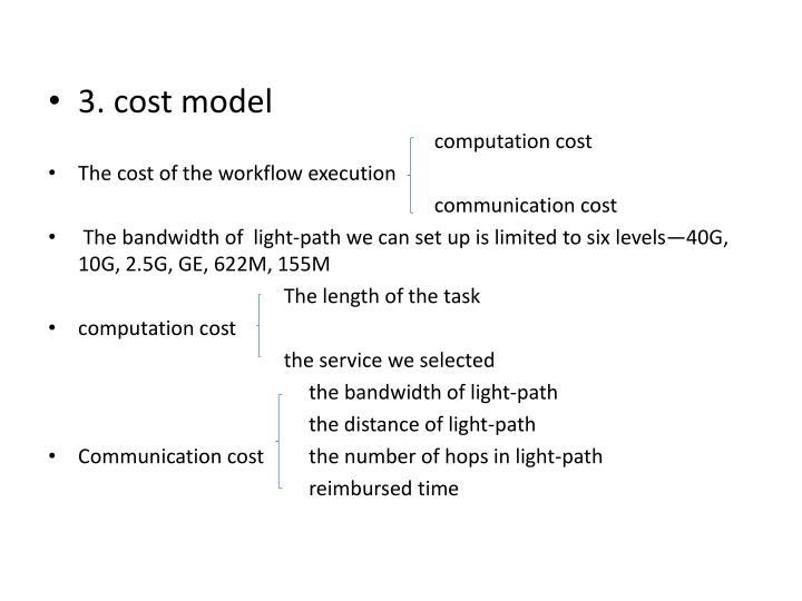 3. cost model