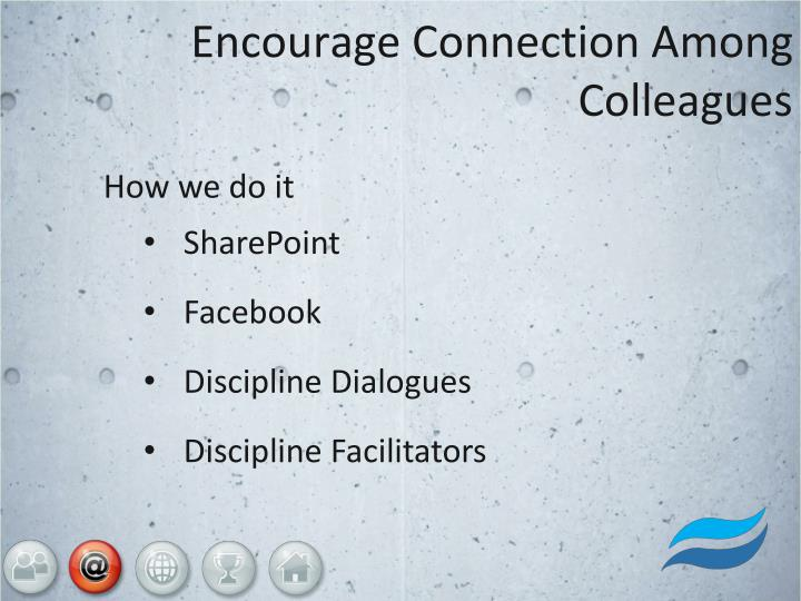 Encourage Connection Among Colleagues