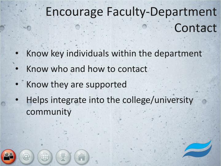 Encourage Faculty-Department Contact