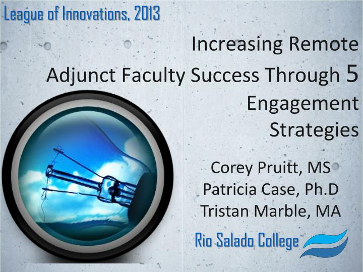 Increasing remote adjunct faculty success through 5 engagement strategies