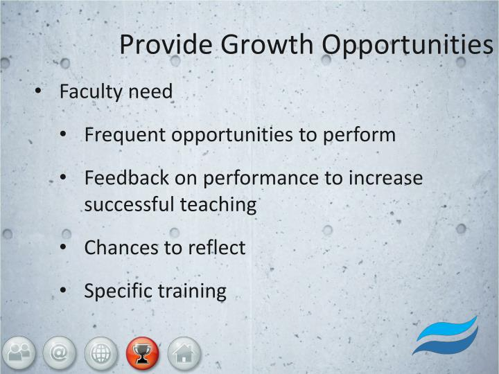 Provide Growth Opportunities
