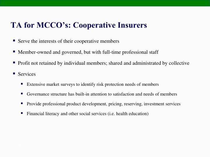 TA for MCCO's: Cooperative Insurers