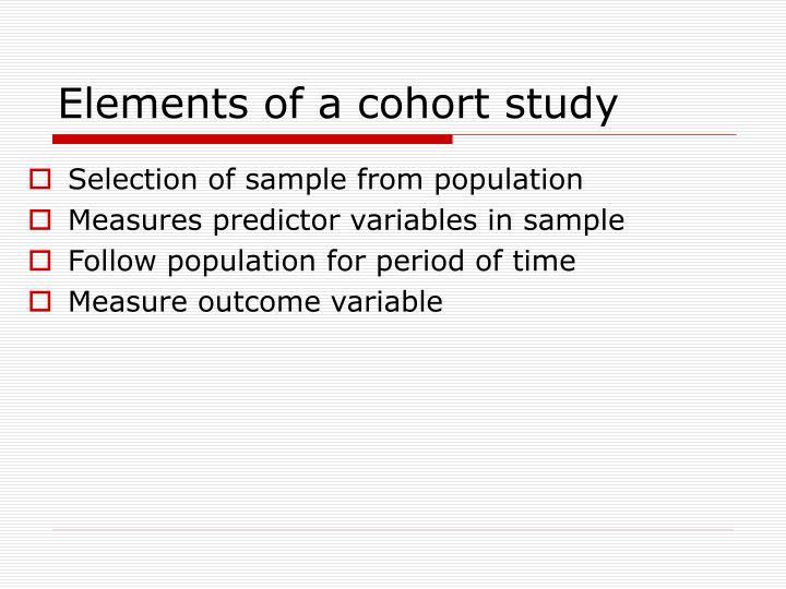 Elements of a cohort study