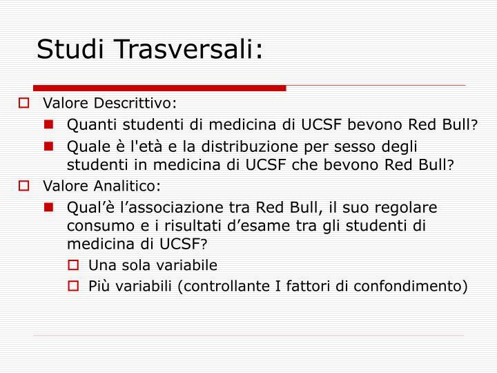 Studi Trasversali: