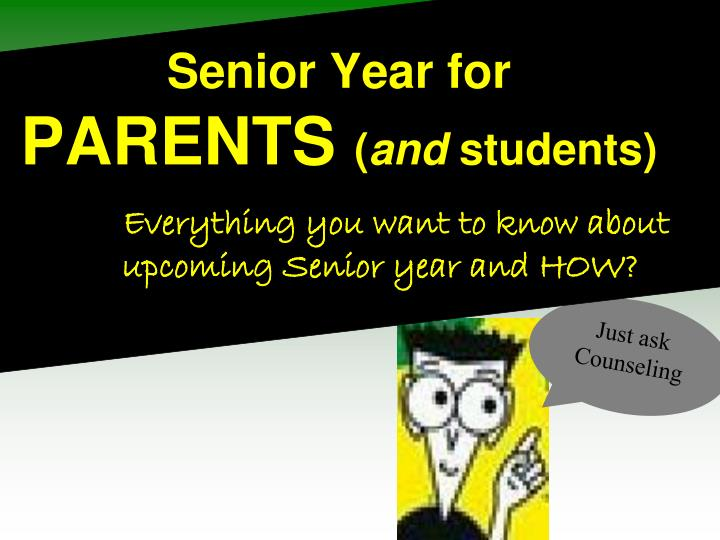 Senior year for parents and students everything you want to know about upcoming senior year and how