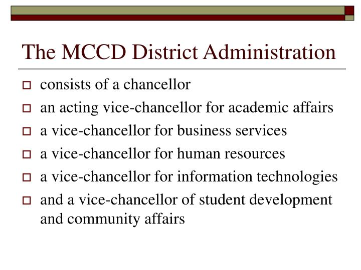 The MCCD District Administration