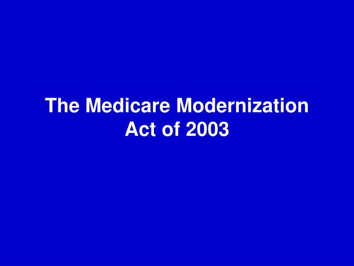 The Medicare Modernization