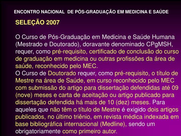 ENCONTRO NACIONAL  DE PÓS-GRADUAÇÃO EM MEDICINA E SAÚDE