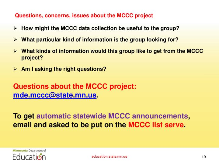 Questions, concerns, issues about the MCCC project