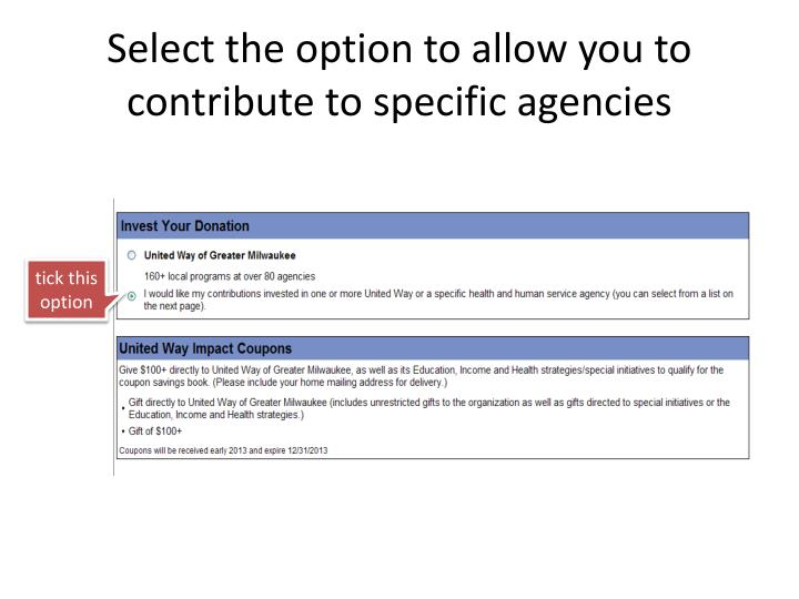 Select the option to allow you to contribute to specific agencies