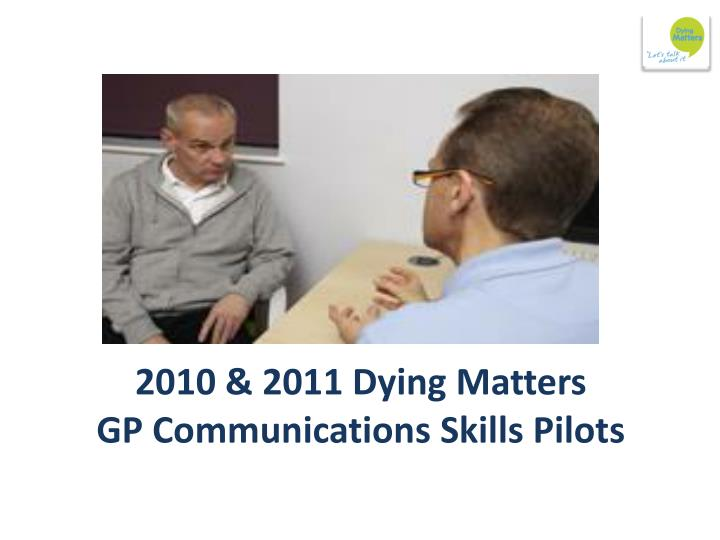 2010 & 2011 Dying Matters