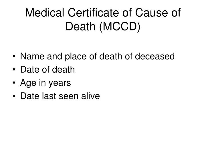 Medical Certificate of Cause of Death (MCCD)