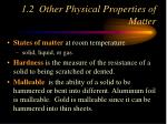 1 2 other physical properties of matter