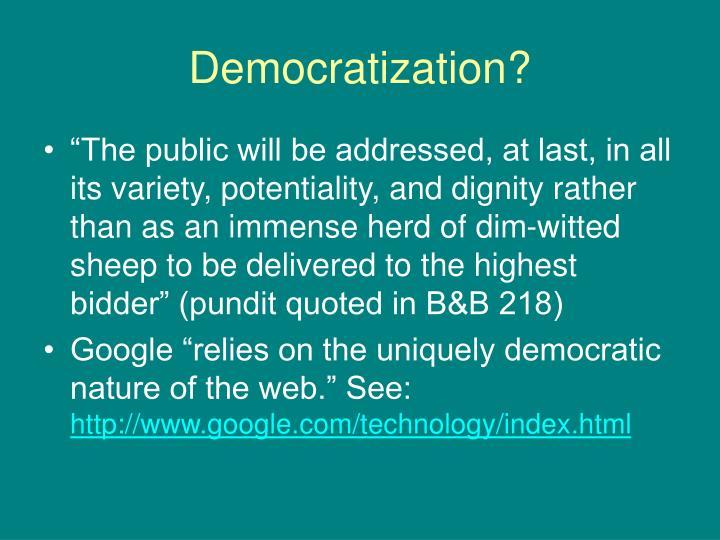 Democratization?
