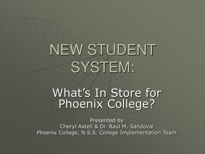 New student system