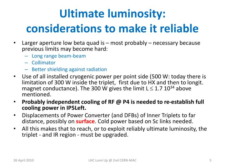 Ultimate luminosity: