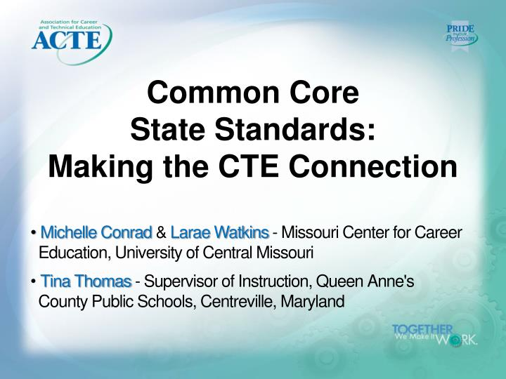 common core state standards making the cte connection n.