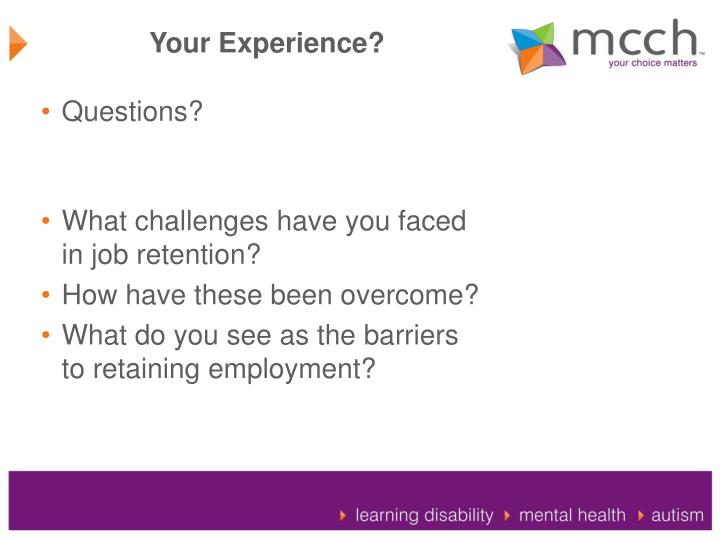 Your Experience?