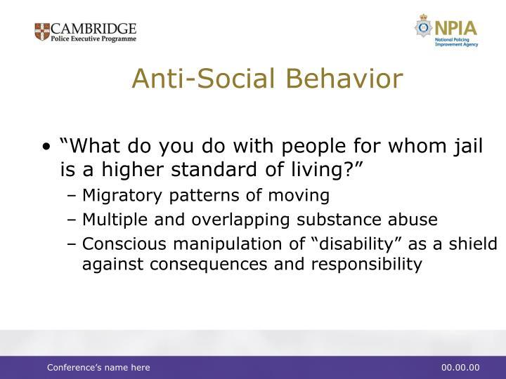 Anti-Social Behavior