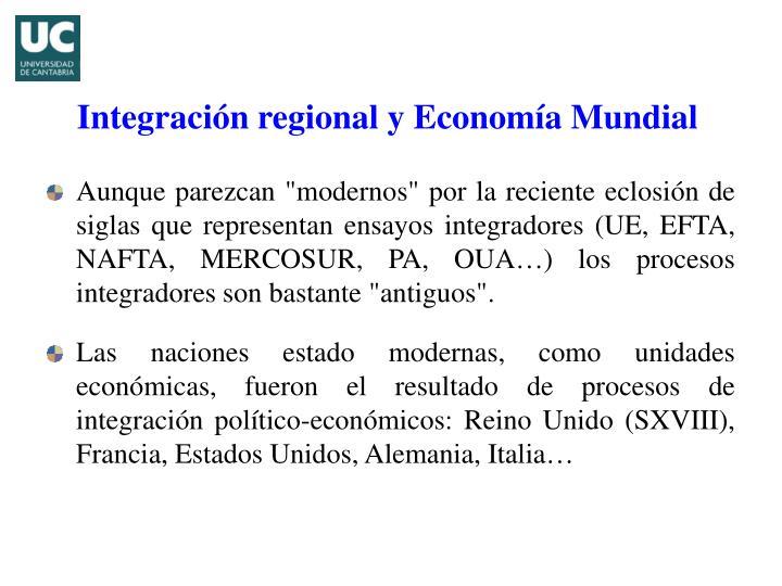 Integraci n regional y econom a mundial