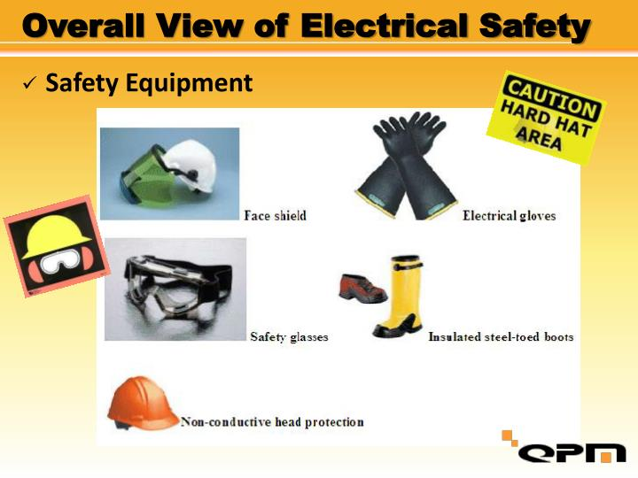 Overall View of Electrical Safety