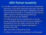 gbs refloat feasibility